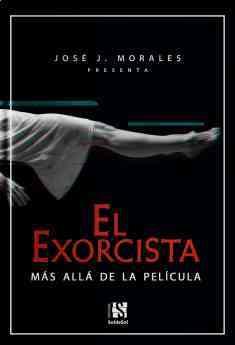 750 jose j morales presenta el exorcista mas alla de la pelicula - José J. Morales presenta 'El exorcista. Más allá de la película'