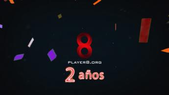 player8 org cumple 2 anos de vida - Player8.org cumple 2 años de vida