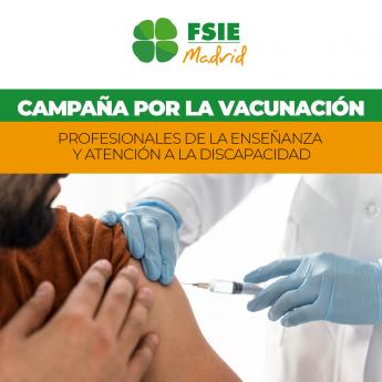 513 fsie madrid en defensa de la vacunacion urgente del sector educativo y de la atencion a la discapacidad - FSIE Madrid en defensa de la vacunación urgente del sector educativo y de la atención a la discapacidad