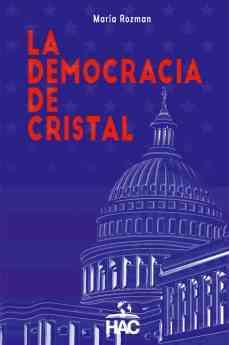 44 hac editorial presenta el libro la democracia de cristal que analiza el mandato presidencial de trump - HAC Editorial presenta: El libro 'La democracia de cristal' que analiza el mandato presidencial de Trump