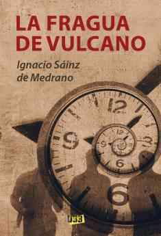 584 la fragua de vulcano una historia donde el pasado vuelve para ajustar las cuentas con violencia - 'La fragua de Vulcano', una historia donde el pasado vuelve para ajustar las cuentas con violencia